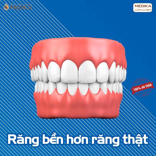 Bọc răng sứ bền hơn răng thật Nha Khoa MEDIKA