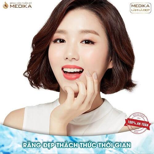 Bọc răng sứ giúp răng đẹp thách thức mọi thời gian Nha khoa MEDIKA